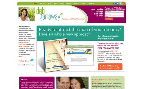 Screenshot of Home Page attractingtheloveofmylife.com - Deb Garraway...how to do love and life differently...time for you to Choose Him | Deb Garraway - captured Jan. 24, 2015