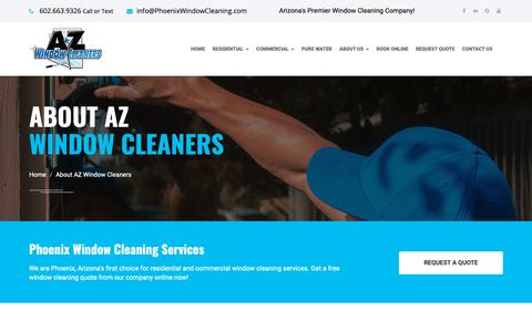 Screenshot of About Page phoenixwindowcleaning.com - About AZ Window Cleaners - Arizona's Window Cleaning Company - captured Oct. 21, 2018