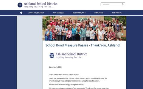 Screenshot of Press Page ashland.k12.or.us - Ashland School District - School Bond Measure Passes - Thank You, Ashland! - captured Nov. 13, 2018