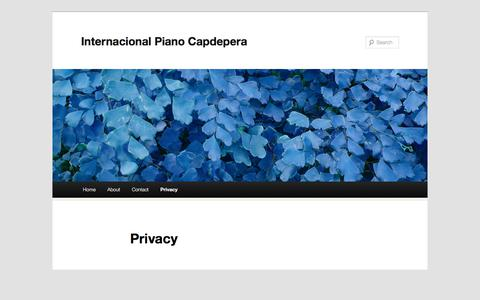 Screenshot of Privacy Page internacionalpianocapdepera.com - Privacy | Internacional Piano Capdepera - captured Feb. 23, 2018