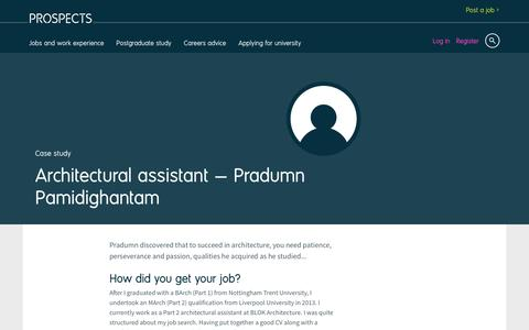 Screenshot of Case Studies Page prospects.ac.uk - Architectural assistant: Pradumn Pamidighantam | Prospects.ac.uk - captured March 28, 2017