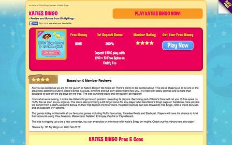 Screenshot of ohmybingo.com - New Bingo Site Katies Bingo | £30 free play + 10 Free Spins - captured March 19, 2016
