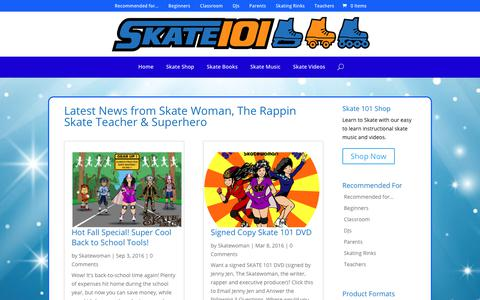 Screenshot of Press Page skate101.com - Latest News from Skate Woman, The Rappin Skate Teacher & Superhero - Skate 101 - captured Oct. 2, 2018