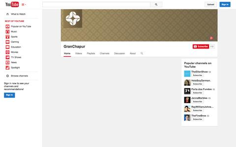 Screenshot of YouTube Page youtube.com - GranChapur  - YouTube - captured Nov. 4, 2014