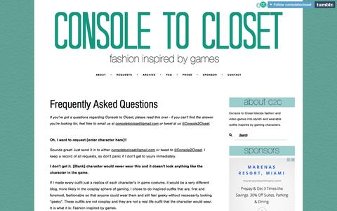 Screenshot of FAQ Page consoletocloset.com - Frequently Asked Questions | Console to Closet | Fashion Inspired by Video Game - captured Sept. 30, 2014