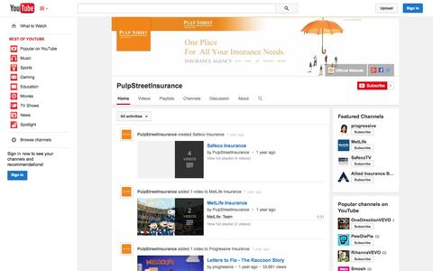 Screenshot of YouTube Page youtube.com - PulpStreetInsurance  - YouTube - captured Oct. 22, 2014