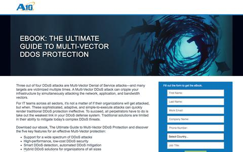 Screenshot of Landing Page a10networks.com - eBook: The Ultimate Guide to Multi-vector DDoS Protection - captured April 26, 2018