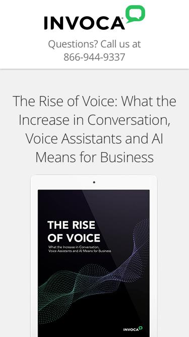 Report   The Rise of Voice: What the Increase in Conversation, Voice Assistants and AI Means for Business   Invoca