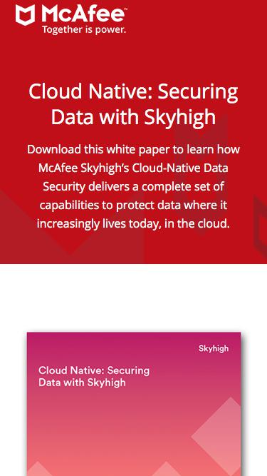Cloud Native: Securing Data with Skyhigh