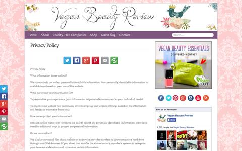 Screenshot of Privacy Page veganbeautyreview.com - Privacy Policy - Vegan Beauty Review | Cruelty-Free and Vegan Beauty Products, Makeup, Fashion  : Vegan Beauty Review | Cruelty-Free and Vegan Beauty Products, Makeup, Fashion - captured Sept. 19, 2014