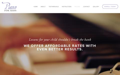 Screenshot of Pricing Page pianoforkids.co - Pricing — Piano For Kids   Piano Lessons For Kids, Age 3 through 12, in South Orange County, California. - captured Sept. 29, 2014