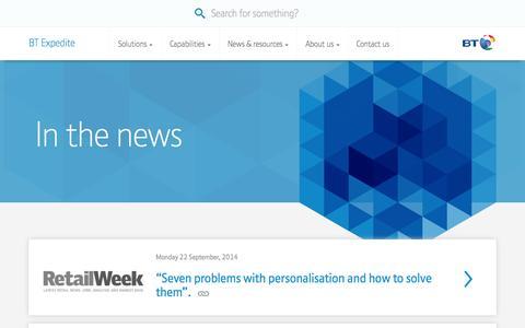 Screenshot of Press Page btexpedite.com - BT Expedite BT's retail specialists - in the news - captured Sept. 23, 2014