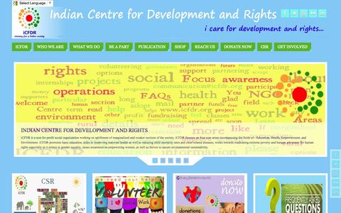 Screenshot of Home Page icfdr.org - Indian Centre for Development and Rights I NGO in India, Social Work Volunteers, Donate | striving for a better society I Join an NGO in India for social work in education, health, rights, empowerment and environment - captured Oct. 6, 2014