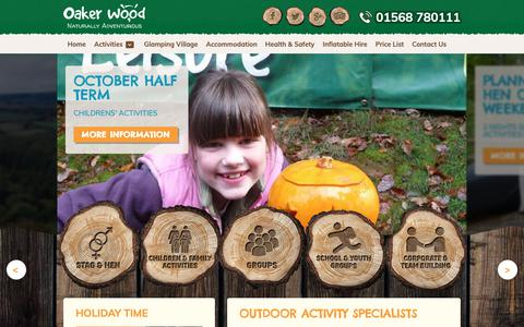 Screenshot of Home Page oakerwoodleisure.co.uk - Outdoor Activity Centre & Glamping in Herefordshire, West Midlands | Oaker Wood Leisure - captured Oct. 19, 2018