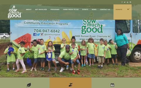 Screenshot of Home Page sowmuchgood.org - Home | Famer's Market | Volunteer | Donate | Eat Fresh | Sow Much Good - captured Oct. 18, 2018