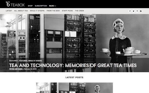 Screenshot of Blog teabox.com - Tea Stories   Best Tea Blog   Still Steeping - The Teabox Blog - captured Feb. 24, 2016