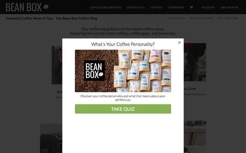 Screenshot of Blog beanbox.co - Essential Coffee News & Tips | Coffee Blog | Bean Box - captured Feb. 15, 2018