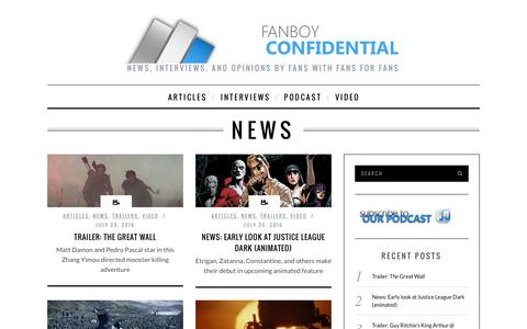 Screenshot of Press Page fanboy-confidential.com - News | Fanboy Confidential: In-depth interviews and discussions with wide ranging talent from movies, tv, books, and videogames. - captured Aug. 3, 2016