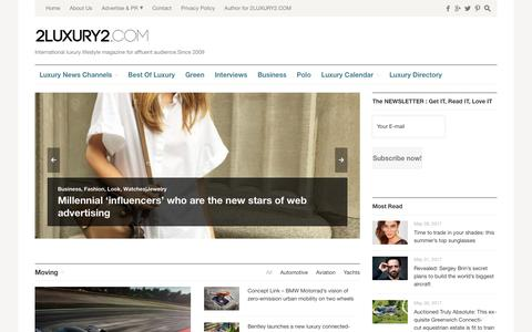 Screenshot of Home Page 2luxury2.com - Luxury lifestyle magazine for affluent audience|The very best in luxury curated daily - captured June 5, 2017