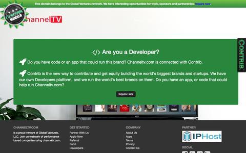 Screenshot of Developers Page channeltv.com - Welcome to channeltv.com : Help our TV community to grow! Join us and watch hundreds of movies everyday! - captured May 16, 2017