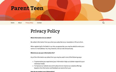 Screenshot of Privacy Page parent-teen.com - Privacy Policy | Parent Teen - captured May 20, 2016