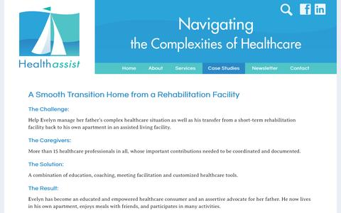 Screenshot of Case Studies Page healthassistcorp.com - A Smooth Transition Home from a Rehabilitation Facility | Healthassist - captured Nov. 5, 2016