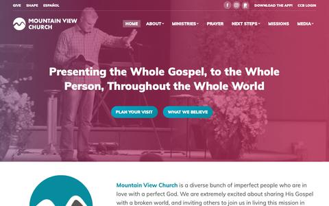 Screenshot of Home Page mountainview.org - Mountain View Church – Presenting the Whole Gospel, to the Whole Person, Throughout the Whole World - captured Oct. 20, 2018