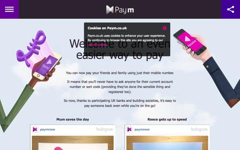 Screenshot of Home Page paym.co.uk - Paym Mobile Payments | An Even Easier Way to Pay - captured Sept. 19, 2014