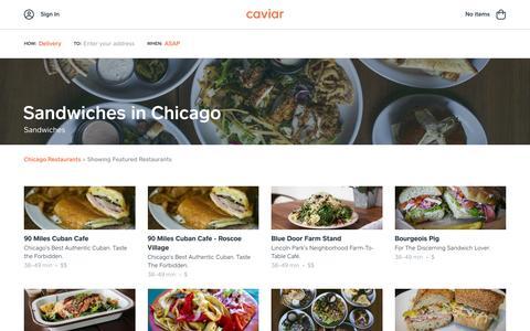 Sandwiches in Chicago | Caviar