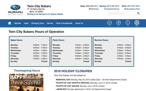 Screenshot of Hours Page twincitysubaru.com - Hours & Holiday Closures | Twin City Subaru in Berlin, VT - captured Dec. 2, 2016