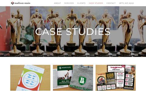 Screenshot of Case Studies Page madisonmain.com - Case Studies | Madison+Main | We Believe Bold Brands Win - captured July 27, 2018