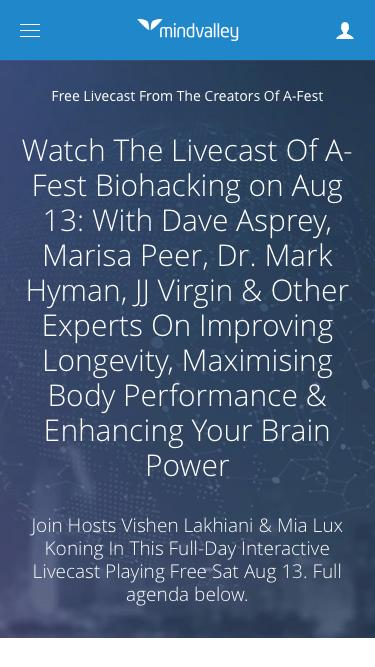 Watch The Livecast Of A-Fest Biohacking on Aug 13: With Dave Asprey, Marisa Peer, Dr. Mark Hyman, JJ Virgin & Other Experts On Improving Longevity, Maximising Body Performance & Enhancing Your Brain Power