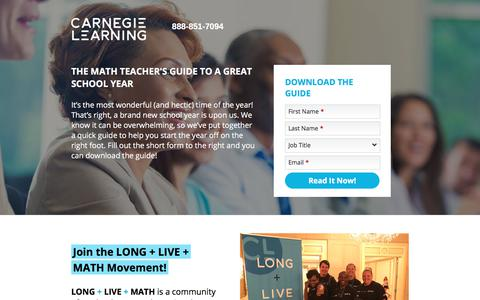 Screenshot of Landing Page carnegielearning.com - The Math Teacher's Guide to a Great School Year | Carnegie Learning - captured April 1, 2018
