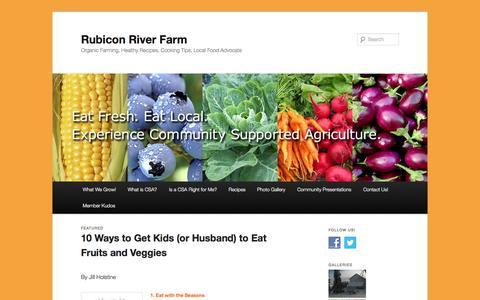Screenshot of Home Page rubiconriverfarm.com - Rubicon River Farm    Organic Farming, Healthy Recipes, Cooking Tips, Local Food Advocate - captured Aug. 12, 2015