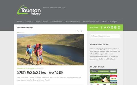 Screenshot of Blog tauntonleisure.com - Taunton Leisure Blog - Outdoor Specialists Since 1977 - captured Feb. 14, 2016