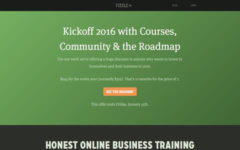 Screenshot of Home Page fizzle.co - Fizzle   Honest Video Training for Online Business Builders - captured Jan. 9, 2016