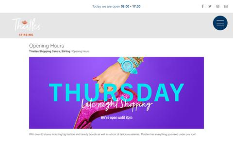 Screenshot of Hours Page thistlesstirling.com - Opening Hours - Thistles Shopping Centre, Stirling - captured Oct. 22, 2018