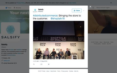 "Salsify on Twitter: ""#distributedcommerce: Bringing the store to the customer.    @shoptalk16 https://t.co/fqYCiii2xP"""