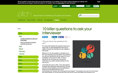 Screenshot of Press Page pitchconsultants.co.uk - 10 killer questions to ask your interviewer -  News -  Pitch Consultants - captured July 6, 2016