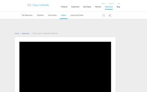 Screenshot of Landing Page cisco.com - Once Upon A Network Webinar - captured Sept. 19, 2018