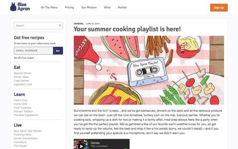 Screenshot of blueapron.com - Your summer cooking playlist is here! | Blue Apron Blog - captured June 23, 2016