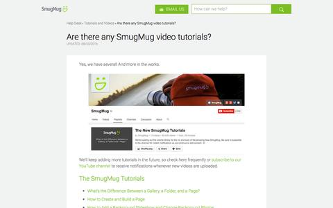 Are there any SmugMug video tutorials? | SmugMug