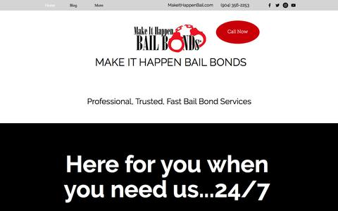 Screenshot of Home Page makeithappenbail.com - Make It Happen Bail Bonds Jacksonville Bail Bonds - captured Sept. 29, 2017