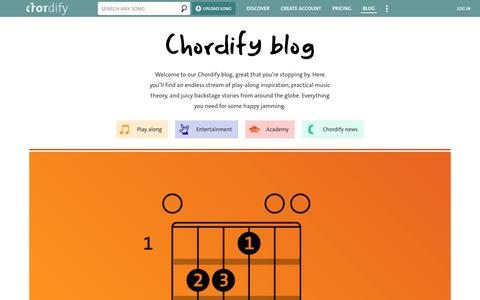 Screenshot of Blog chordify.net - Blog | Chordify | Tune Into Chords | Welcome to our Chordify blog, great that you're stopping by. Here you'll find an endless stream of play-along inspiration, practical music theory, and juicy backstage stories from around the globe. Everything you  - captured Feb. 15, 2020