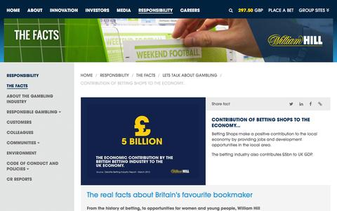Screenshot of williamhillplc.com - William Hill PLC: Contribution of betting shops to the economy...                 - Lets talk about gambling                 - The Facts                 - Responsibility - captured Oct. 22, 2016