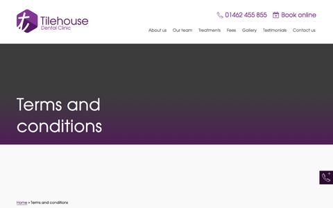 Screenshot of Terms Page tilehousedental.co.uk - Terms and conditions Hitchin | Private NHS | Tilehouse Dental - captured Jan. 23, 2018