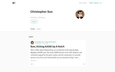 Christopher Sun – Medium