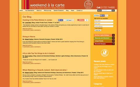 Screenshot of Blog weekendalacarte.co.uk - A unique Occasion Deserves a Unique Experience Blog - captured Oct. 26, 2014