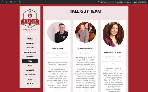 Screenshot of Team Page tallguyandagrill.com - Tall Guy and a Grill Catering – Milwaukee, WI | Tall Guy Team - Tall Guy and a Grill Catering - Milwaukee, WI - captured Feb. 13, 2016