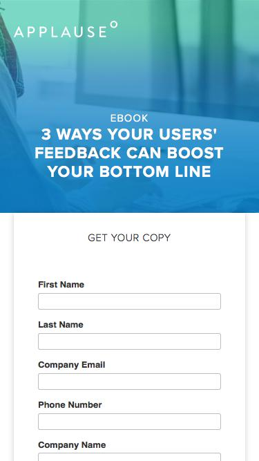 eBook: 3 Ways Your Users' Feedback Can Boost Your Bottom Line
